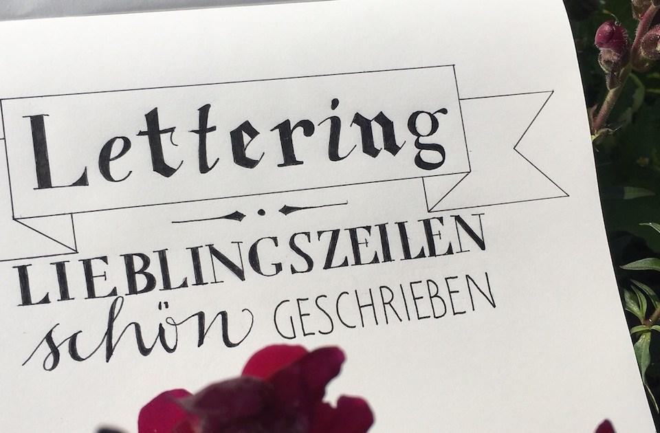 Lettering – Lieblingszeilen schön geschrieben