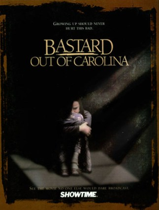 Showtime promo Bastard Out of Carolina by Dorothy Allison