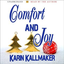 cover Comfort and Joy audiobook unabridged read by author