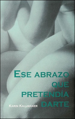 book cover Ese abrazo que pretendia darte lesbiana romance