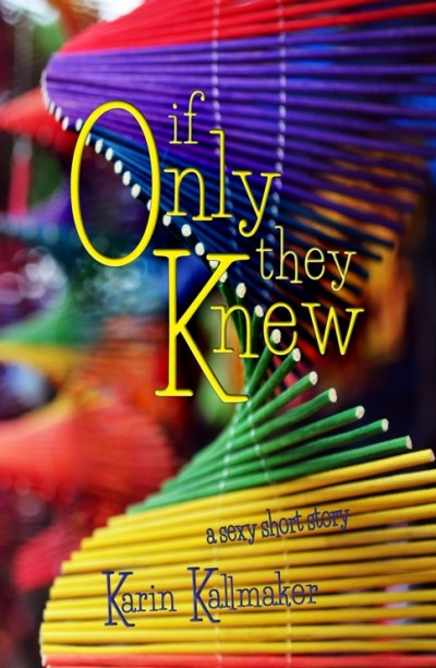 cover If Only They Knew short story