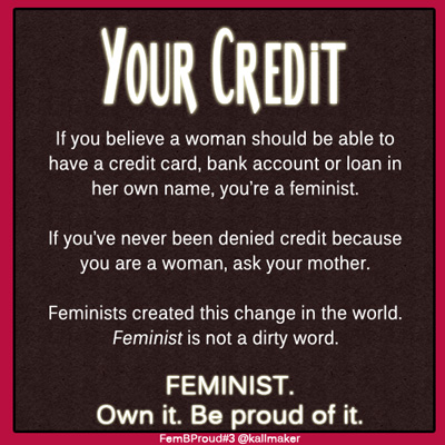Meme, Feminists gave you credit