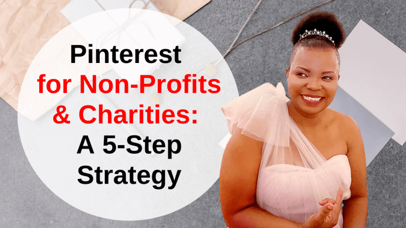 Pinterest for Non-Profits - 5-Step Strategy