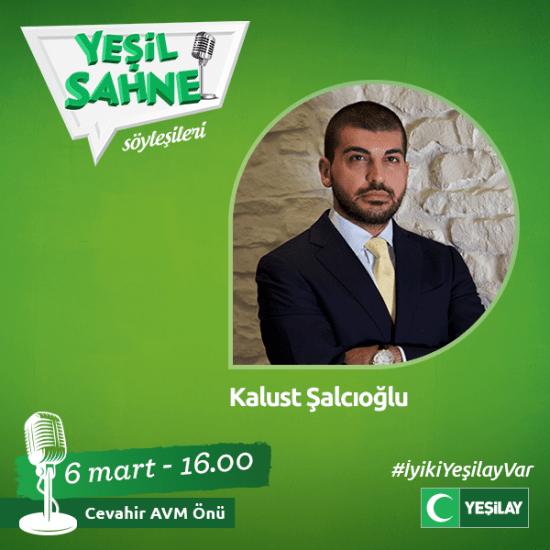Kalust Şalcıoğlu - Yeşil Sahne