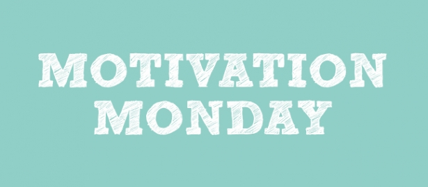 #MondayMotivation – No More Monday Blues!