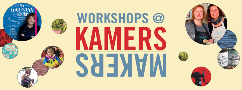 Workshops at KAMERS/Makers Summer 2017 - www.kamers.co.za