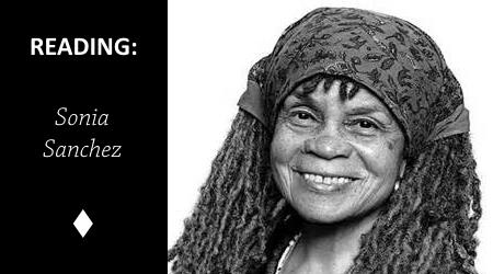 Reading: Personal Letter No. 3 by Sonia Sanchez