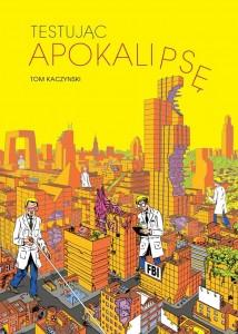 """""""Testując apokalipsę"""" - okładka"""