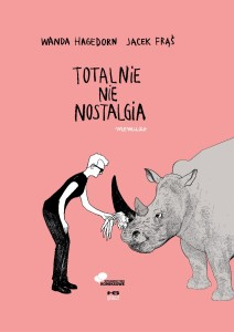 """""""Totalnie nie nostalgia"""" - okładka"""