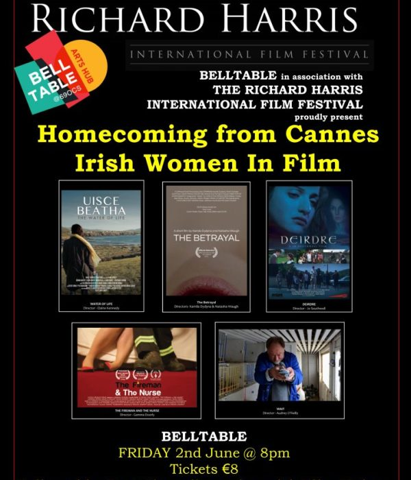 The Betrayal: Homecoming from Cannes, Irish Women in Film