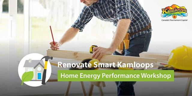 Renovate Smart Kamloops Virtual Home Energy Performance Workshop