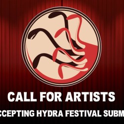 Call for Artists: Now Accepting Hydra Festival Submissions