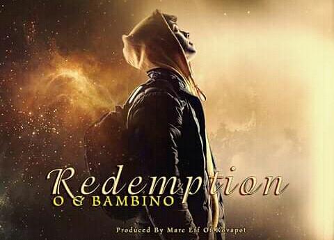 "O.G Bambino ""Redemption"""