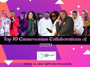 Top 10 Cameroonian Collaborations of 2020