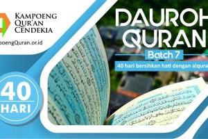 Dauroh Qolbiyah 40 HariMenghafal Quran Batch 7