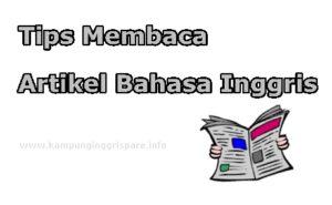 tips membaca artikel bahasa inggris