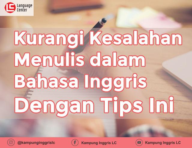 tips writing bahasa inggris