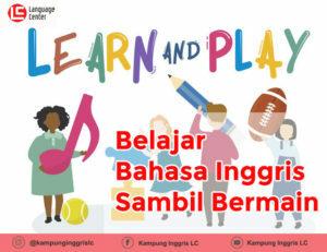 Belajar bahasa inggris sambil bermain