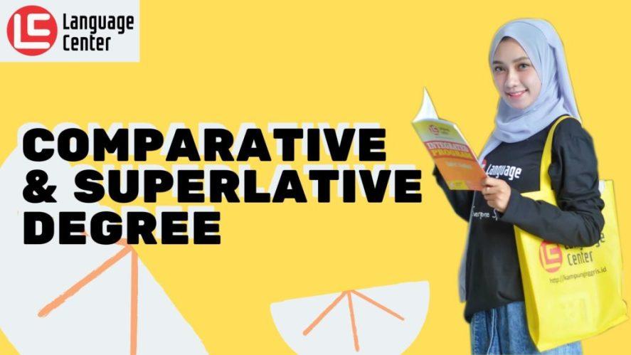 Comparative Superlative Degree