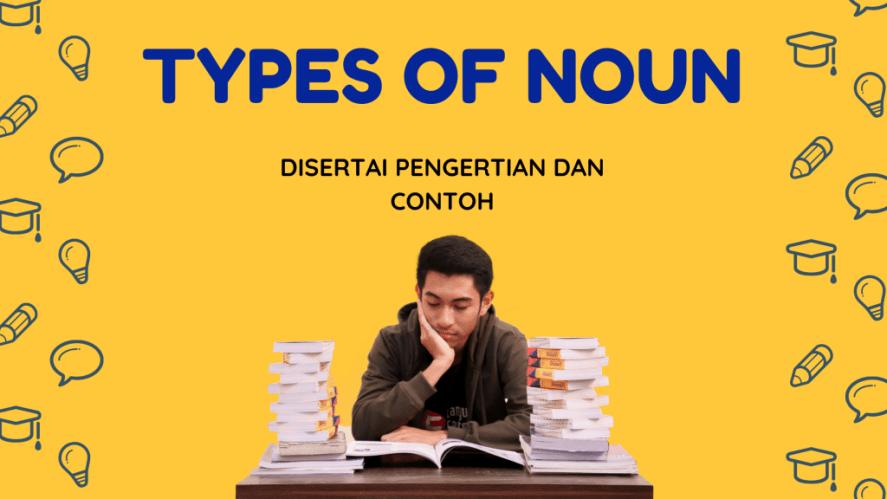 Jenis Noun dalam Bahasa Inggris