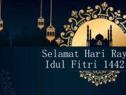 Selamat Idul Fitri 1442 H 2021 M