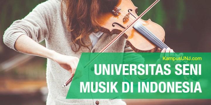 Kampus Jurusan Seni Musik Terakreditasi di Indonesia