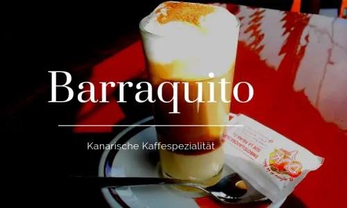Der Barraquito