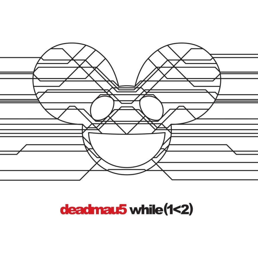 """Deadmau5 """"While(1"""