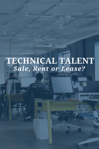 Technical Talent Sale, Rent or Lease?