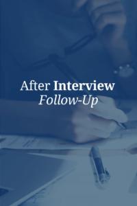 After Interview Follow-Up