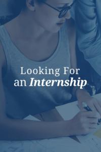 Looking For an Internship