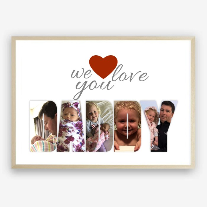 We Love You Daddy Personalised Photo Collage Print