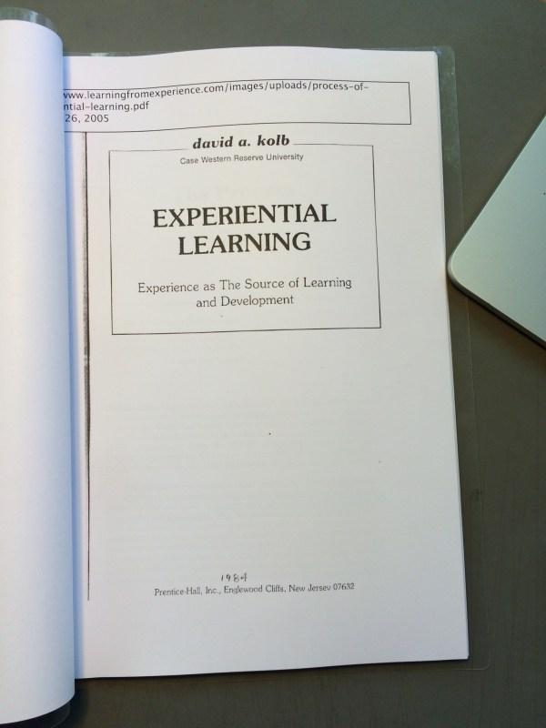 Experiential Learning David . Kolb Yiyun Kang