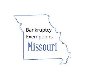 Missouri Bankruptcy Exemptions