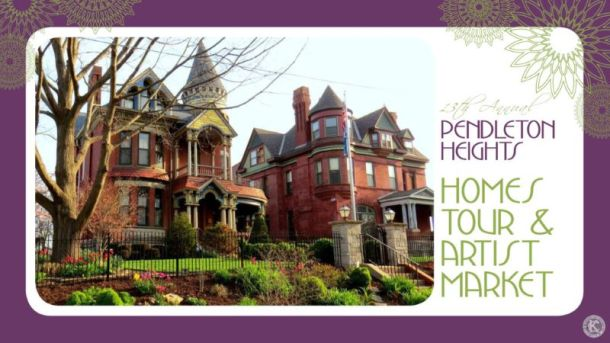 Pendleton Neighborhood Homes Tour and Art Market - old Victorian house