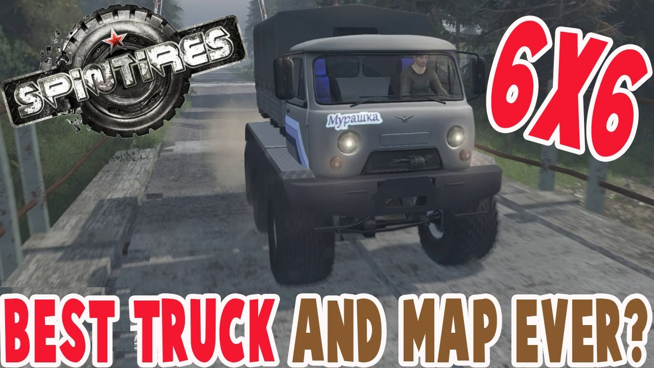 Spintires - BEST TRUCK AND MAP EVER? Spin Tires 6x6 All Terrain Truck