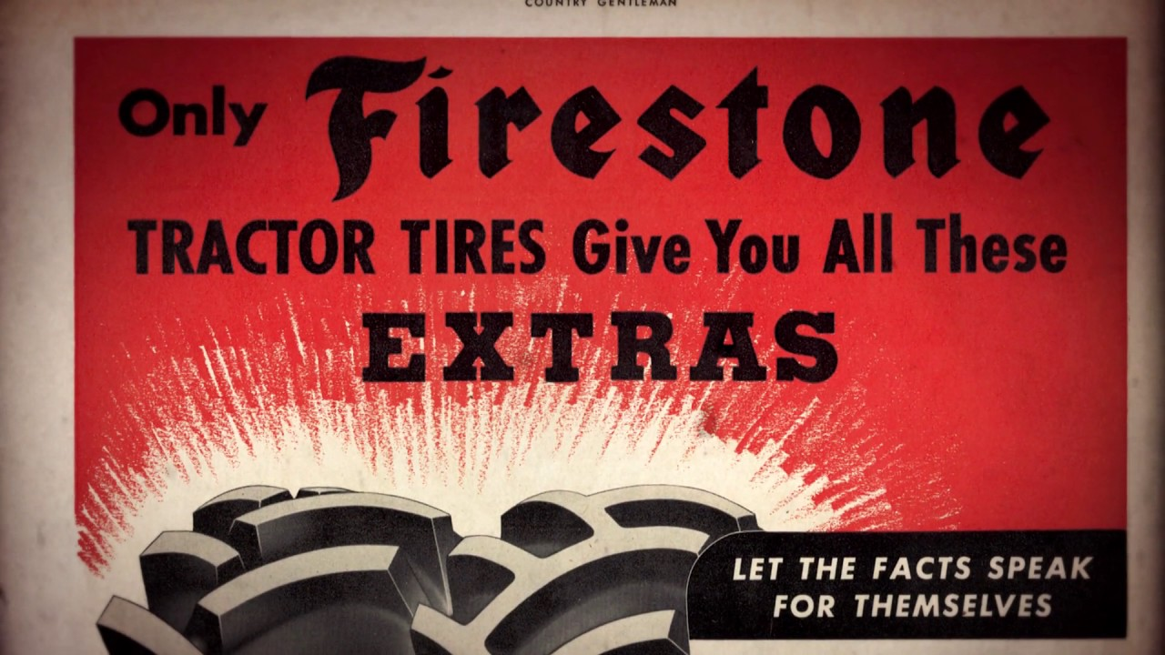Farming Hard for More Than 85 Years - Firestone Agricultural Tires