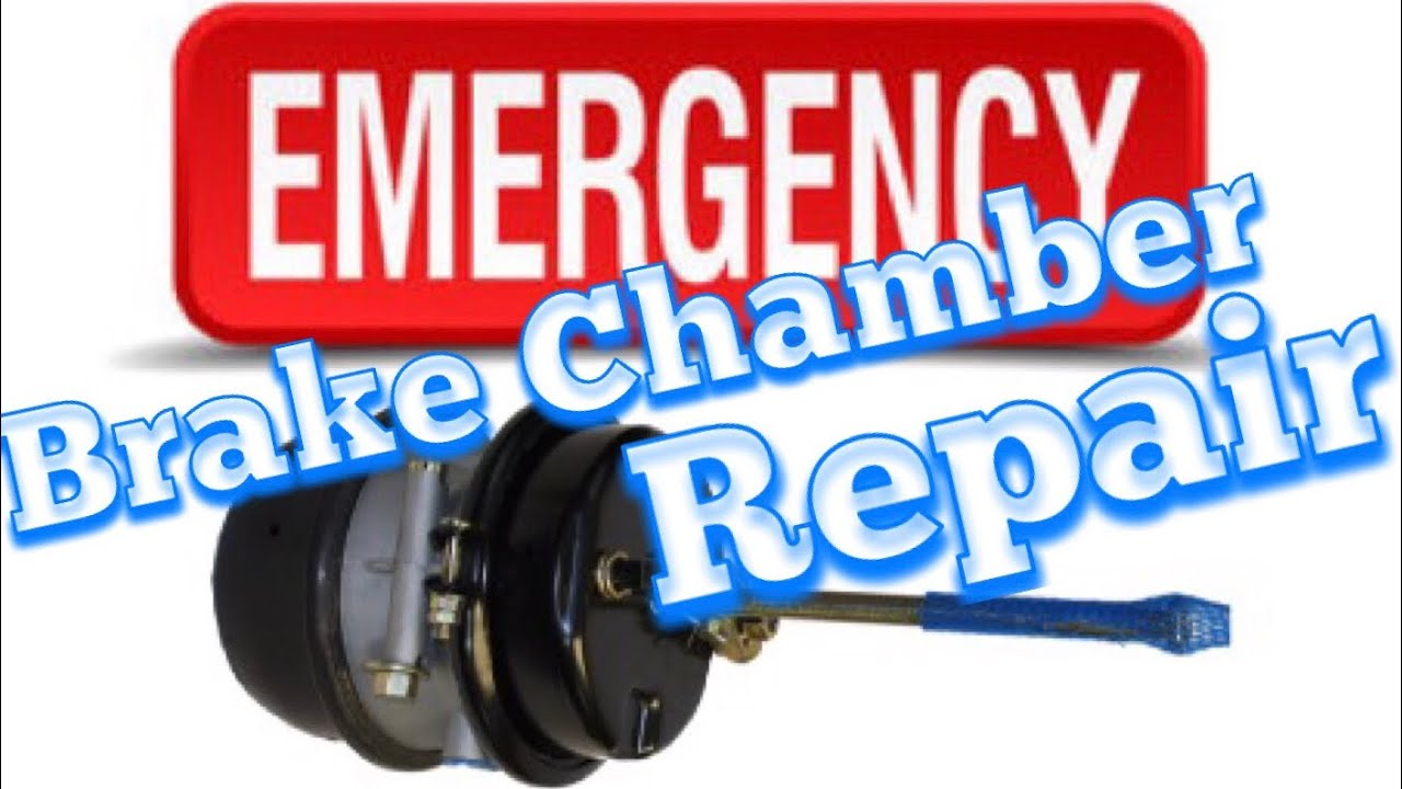 Emergency Fix For Blown or Leaking Brake Chamber DIY Step By Step Guide. How To Fix It Yourself