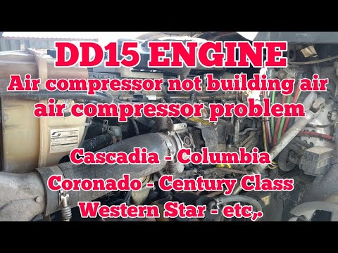 Freightliner Cascadia DD15 engine air compressor problem building air very slow not building air