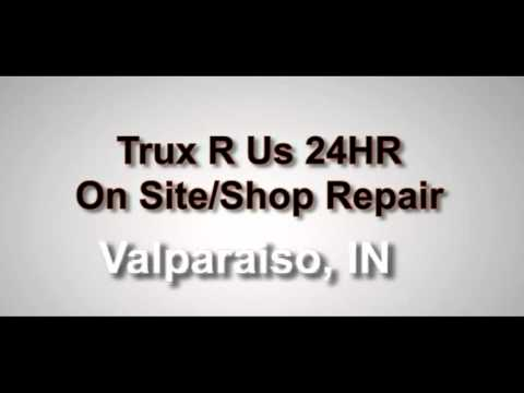 Trux R Us 24HR On Site & Shop Repair in Valparaiso, IN   FindTruckService.com