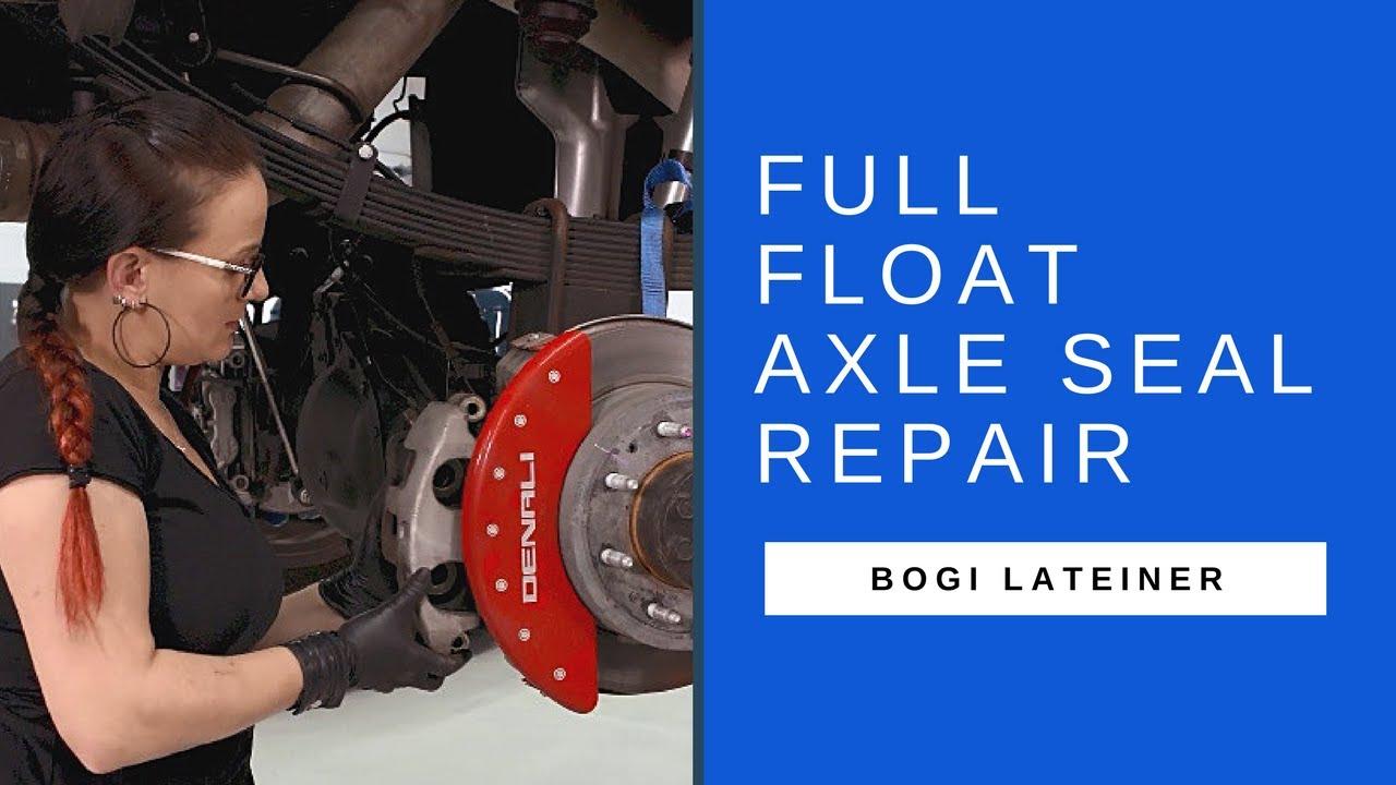 SKF Full-Float Axle Seal Repair