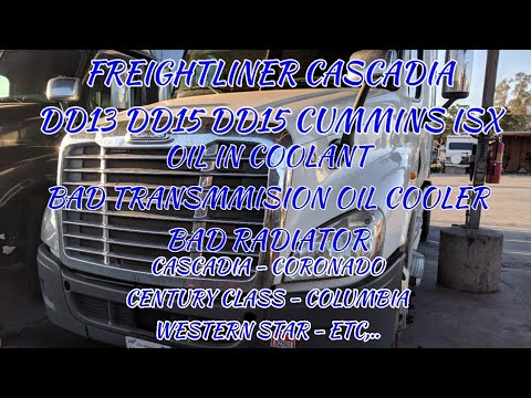 Freightliner Cascadia oil in coolant bad transmmision oil cooler radiator coolant in transmission