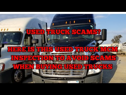 Used truck scams check used truck tractors buying tips freightliner cascadia