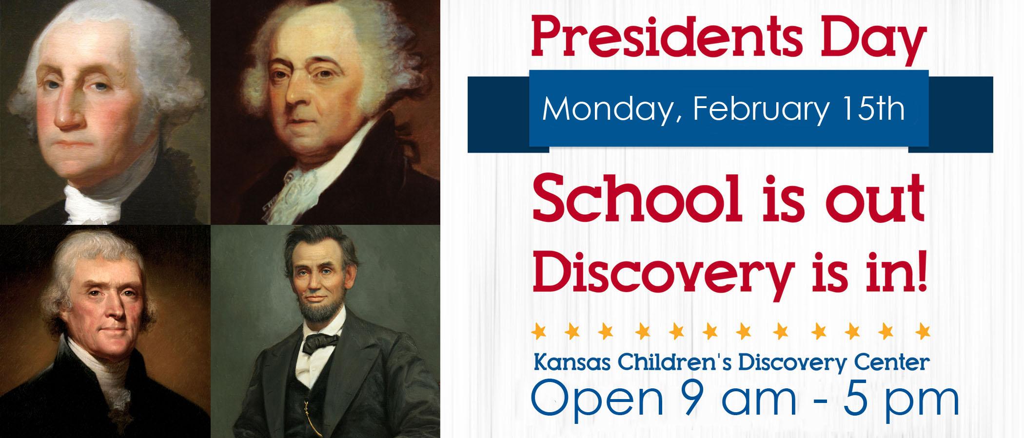 Presidents Day Banner Kansas Children S Discovery Center
