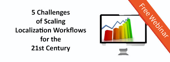 KantanMT Industry Webinar 5 Challenges of Scaling Localization for the 21st Century_Webinar