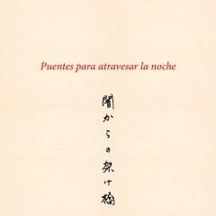 El poeta peruano Juan De La Fuente Umetsu presenta nuevo libro: PUENTES PARA ATRAVESAR LA NOCHE