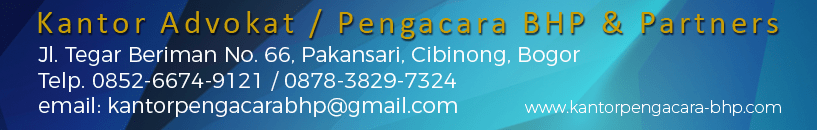Kantor Pengacara / Advokat di Cibinong ( KANTOR PENGACARA BHP & PARTNERS )