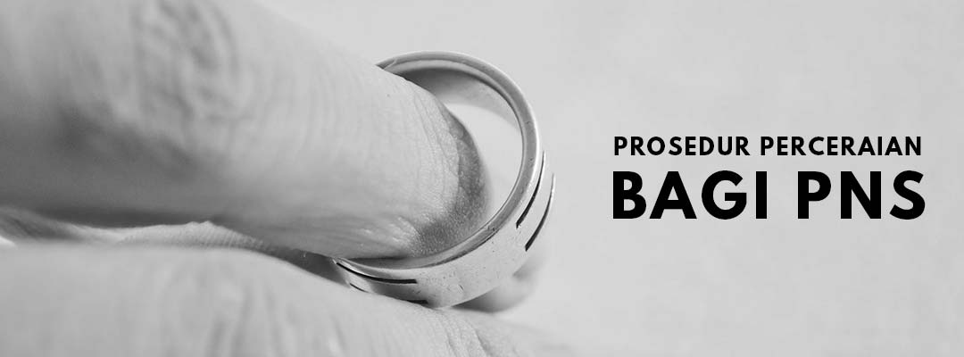 Prosedur Perceraian bagi PNS