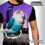 Kaos3D, Kicau Mania, Kaos LOVEBIRD BIRU, Kaos KLUB BURUNG, Lovebird Fischery Blue
