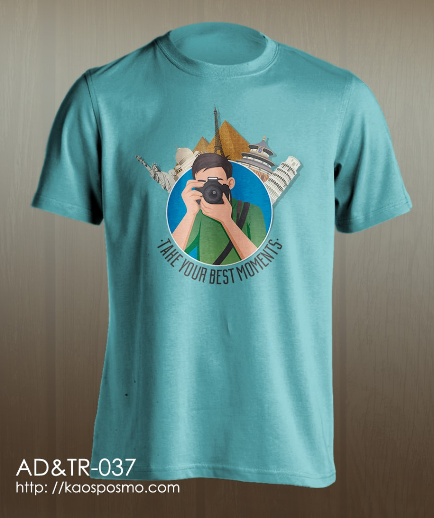 kaos adventure dan traveling: take your best moments.